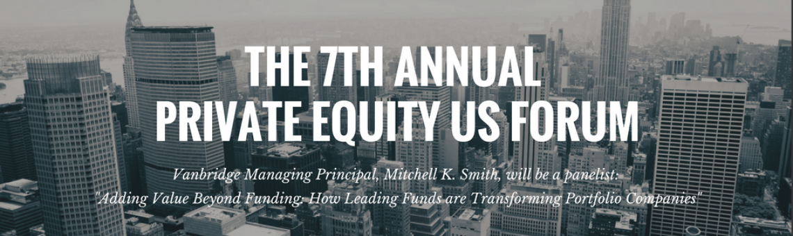 Mitchell K. Smith to Speak at 7th Annual Private Equity US Forum